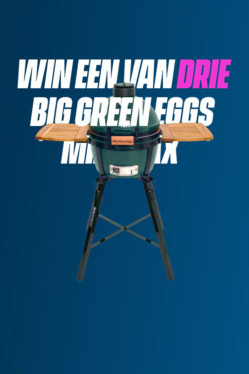Win een Big Green Egg MiniMax